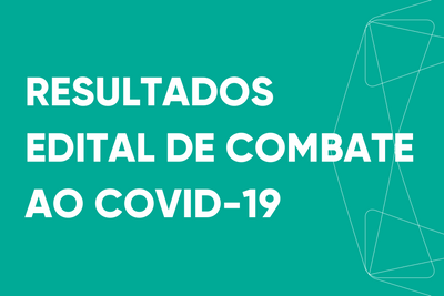 featured image thumbnail for post Resultados do edital de combate ao COVID-19